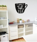 You are my cup of tea -Decoravinilos-